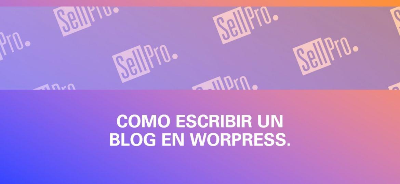 Portada Como escribir un blog en Wordpress